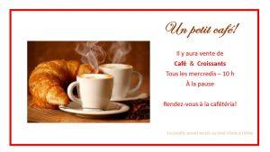 Vente - Café et Croissants